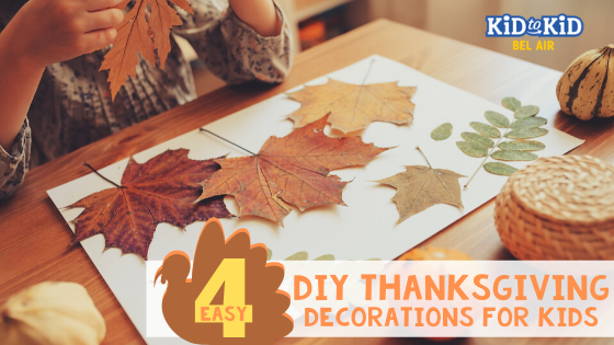 Kid to Kid Thanksgiving DIY Decorations for Kids
