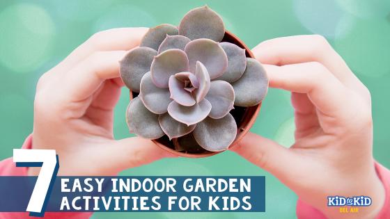 Easy Indoor Gardening Activities for Kids